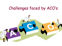 Challenges faced by ACO's