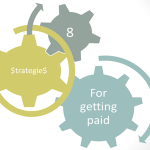 8 strategies for getting paid