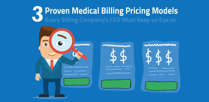 3 proven medical billing pricing models every billing company's CEO