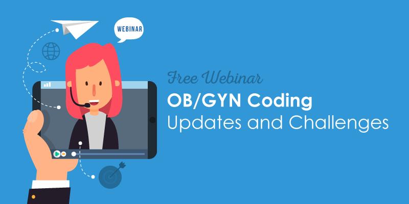 Obgyn Coding Updates Webinar