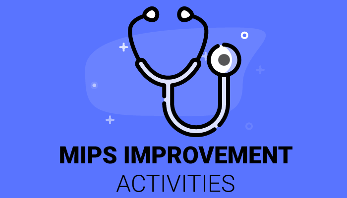 Clinical Practice Improvement Activities