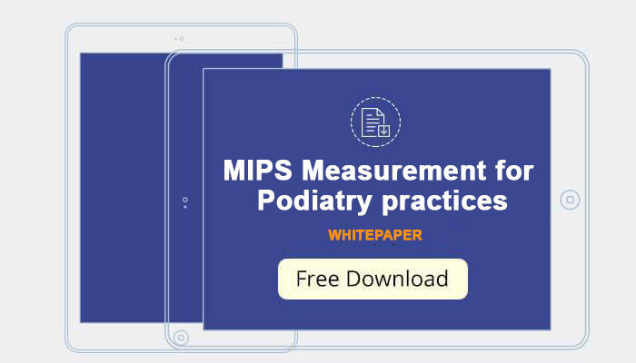 MIPS Measurement for Podiatry practices